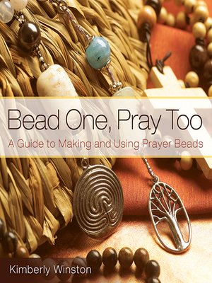 cover image of Bead One, Pray Too