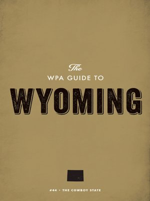 cover image of The WPA Guide to Wyoming
