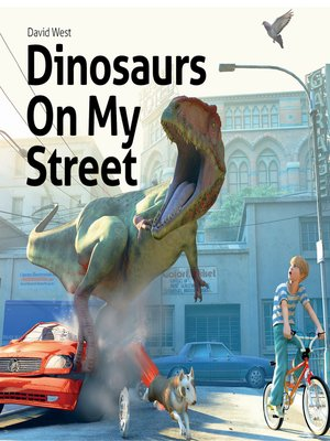 cover image of Dinosaurs On My Street