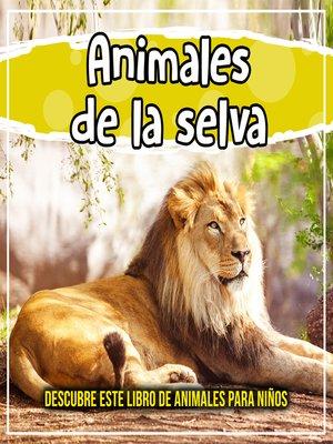 cover image of Animales de la selva