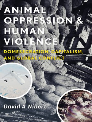 cover image of Animal Oppression and Human Violence