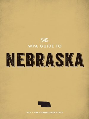 cover image of The WPA Guide to Nebraska