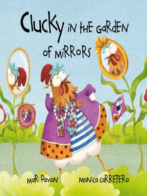 cover image of Clucky in the Garden of Mirrors