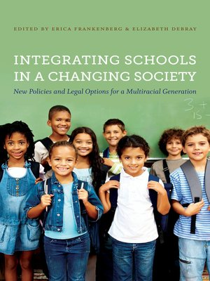 cover image of Integrating Schools in a Changing Society