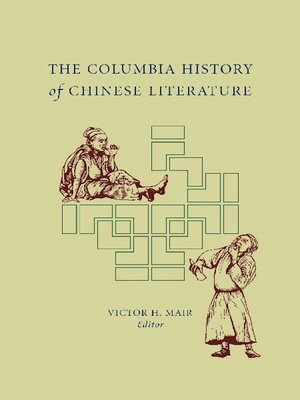 cover image of The Columbia History of Chinese Literature