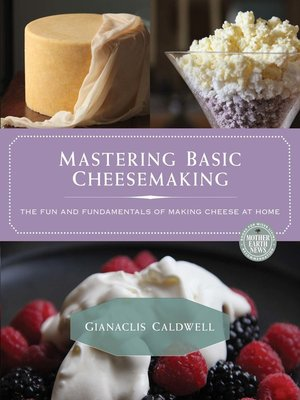 cover image of Mastering Basic Cheesemaking