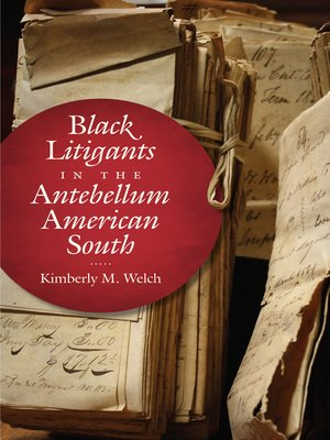cover image of Black Litigants in the Antebellum American South
