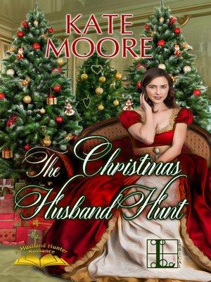 cover image of The Christmas Husband Hunt