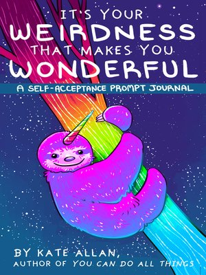 cover image of It's Your Weirdness that Makes You Wonderful