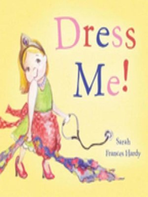 cover image of Dress Me!