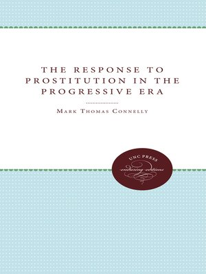 cover image of The Response to Prostitution in the Progressive Era