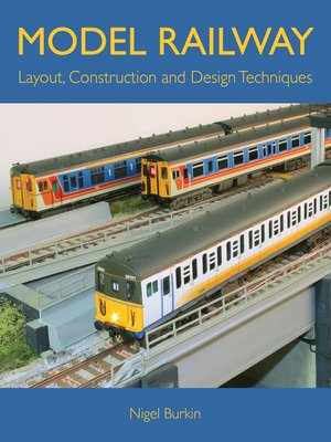 cover image of MODEL RAILWAY LAYOUT, DESIGN AND CONSTRUCTION TECHNIQUES