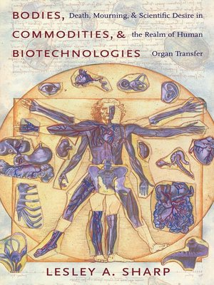 cover image of Bodies, Commodities, and Biotechnologies