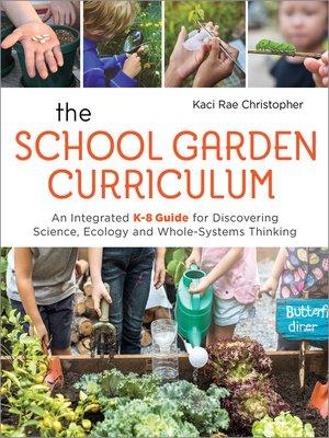cover image of The School Garden Curriculum