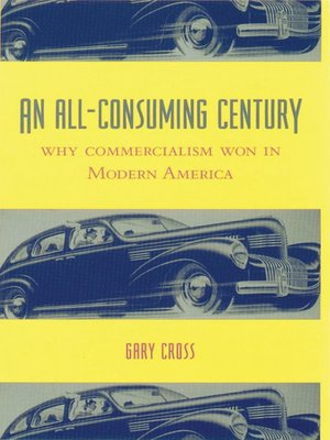 cover image of An All-Consuming Century