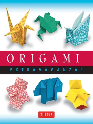 cover image of Origami Extravaganza!