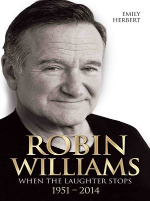 cover image of Robin Williams--When the Laughter Stops 1951-2014