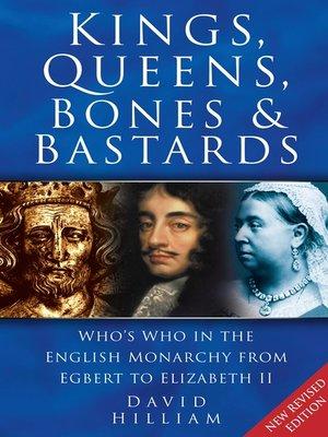 cover image of Kings, Queens, Bones & Bastards