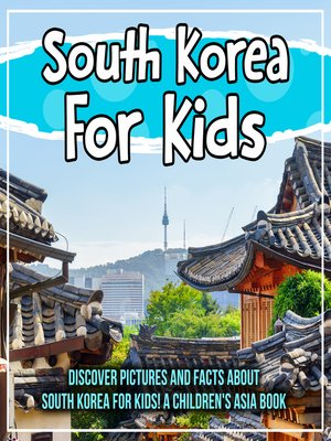 cover image of South Korea For Kids