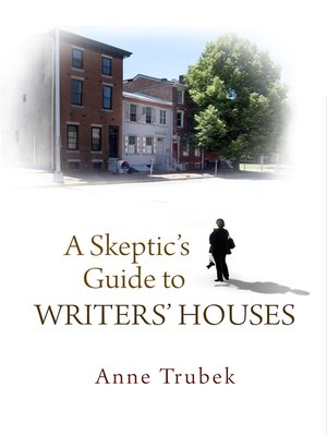 cover image of A Skeptic's Guide to Writers' Houses
