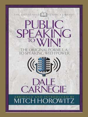 cover image of Public Speaking to Win (Condensed Classics)