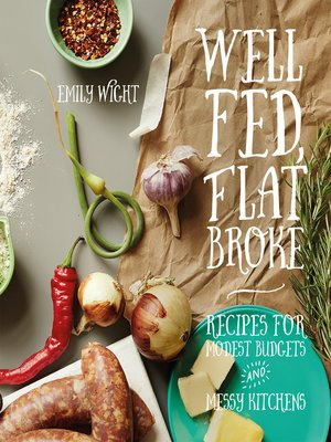 cover image of Well Fed, Flat Broke