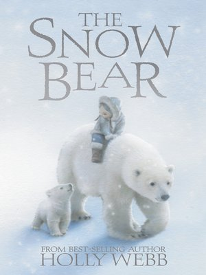 cover image of The Snow Bear