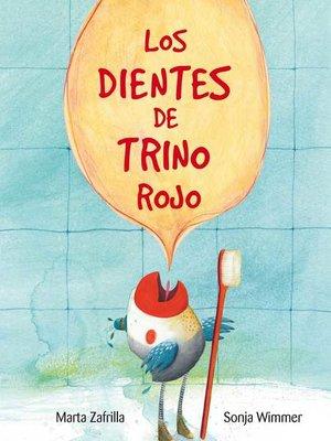 cover image of Los dientes de Trino Rojo (Chirpy Charlie's Teeth)