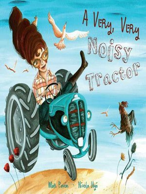 cover image of A Very, Very Noisy Tractor