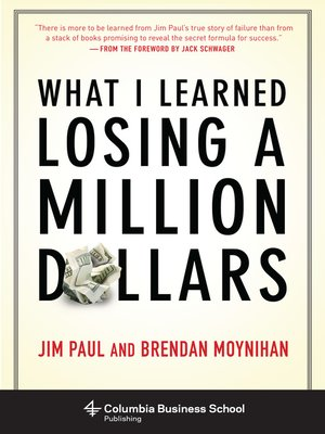 cover image of What I Learned Losing a Million Dollars