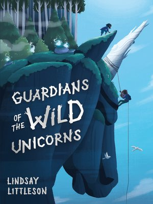 cover image of Guardians of the Wild Unicorns