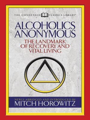 cover image of Alcoholics Anonymous (Condensed Classics)