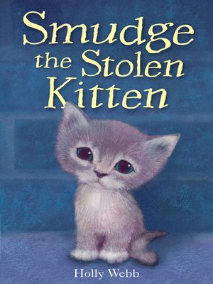 cover image of Smudge the Stolen Kitten