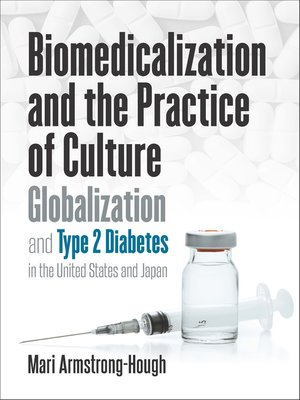 cover image of Biomedicalization and the Practice of Culture