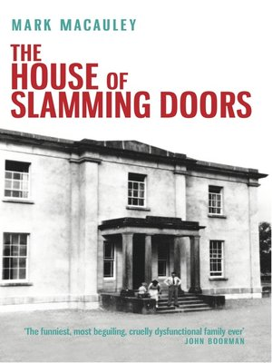 cover image of The House of Slamming Doors