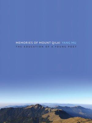 cover image of Memories of Mount Qilai