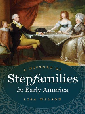 cover image of A History of Stepfamilies in Early America