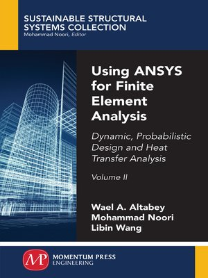 cover image of Using ANSYS for Finite Element Analysis, Volume II