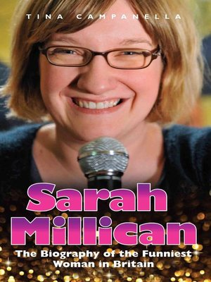 cover image of Sarah Millican--The Biography of the Funniest Woman in Britain