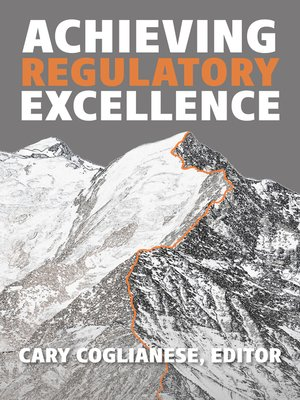 cover image of Achieving Regulatory Excellence