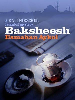cover image of Baksheesh