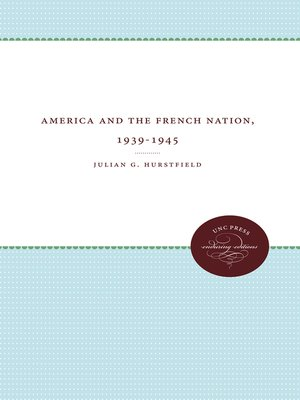 cover image of America and the French Nation, 1939-1945