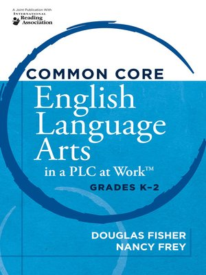 cover image of Common Core English Language Arts in a PLC at Work®, Grades K-2
