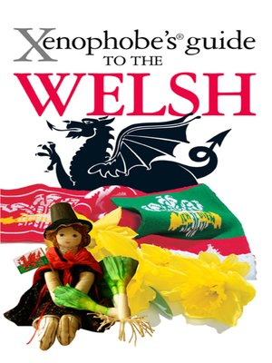 cover image of The Xenophobe's Guide to the Welsh