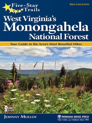 cover image of West Virginia's Monongahela National Forest: Your Guide to the Area's Most Beautiful Hikes