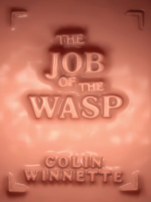 cover image of The Job of the Wasp