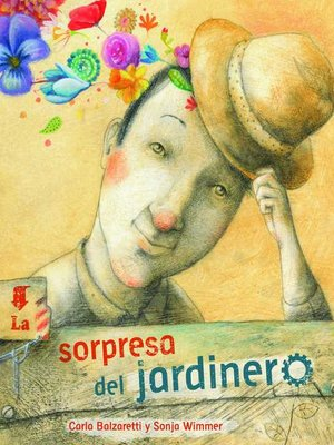 cover image of La sorpresa del jardinero (The Gardener's Surprise)
