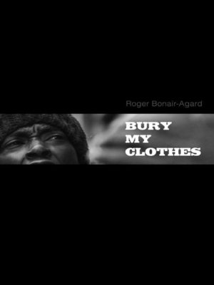 cover image of Bury My Clothes