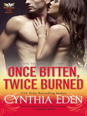 cover image of Once Bitten, Twice Burned