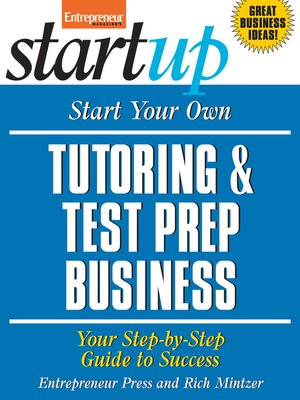 cover image of Start Your Own Tutoring and Test Prep Business